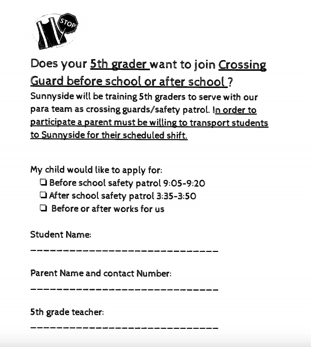 5th graders are you interested in Crossing Guard before or after school?