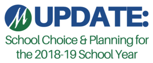 Update: School Choice & Planning for the 2018-19 School Year