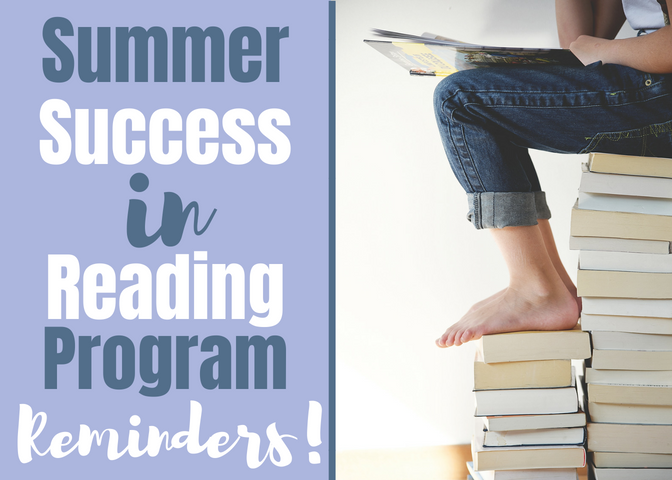 Summer Success Reading Program Reminders