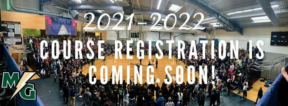 2021-2022 Course Registration is Coming Soon!