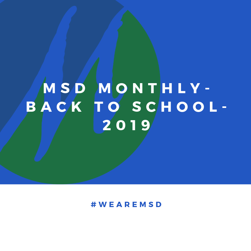 MSD Monthly - Back to School, September 2019