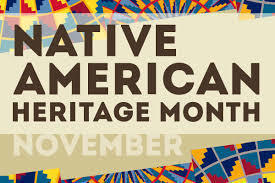 November is Native American Heritage Month