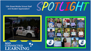 MSD SPOTLIGHT: 10th Street School