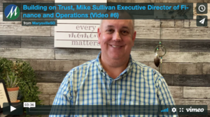 Building on Trust, Mike Sullivan Executive Director of Finance and Operations (Video #6)​