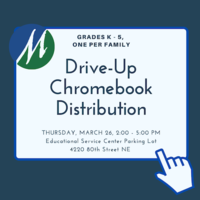 Grades K - 5 Chromebook Distribution, Thursday, March 26