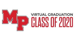 MPHS Class of 2020 Virtual Graduation Ceremony Premier at 7:00 PM