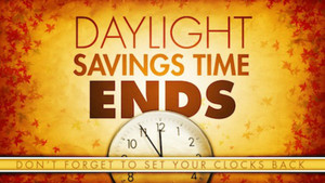 Remember to Set Your Clocks Back 1-Hour