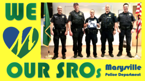 ​Marysville School District SROs