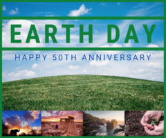 April 22nd, 2020, marks the 50th anniversary of Earth Day