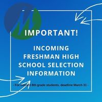 Freshman High School Selection Information for Current 8th-grade Students