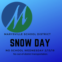 SNOW DAY - NO SCHOOL, Wednesday, February 13, 2019
