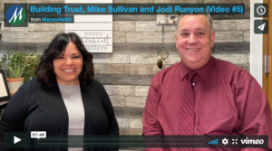 Building Trust, Mike Sullivan and Jodi Runyon (Video #5)