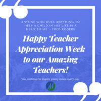 Teacher Appreciation Week, May 6 - 10, 2019