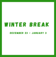 Winter Break, No School December 23 - January 3