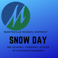 SNOW DAY - NO SCHOOL, Tuesday, 2/12/19