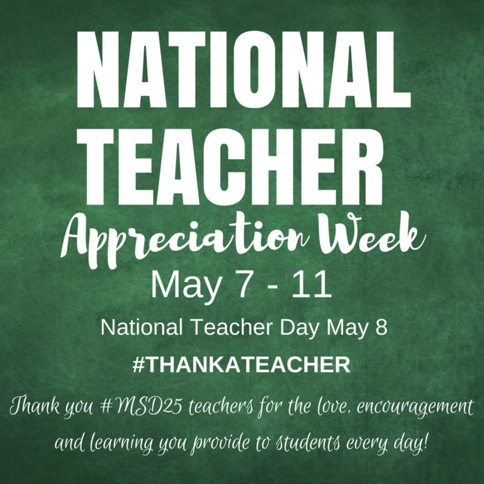 National Teacher Appreciation Week, May 7-11, National Teacher Day is May 8 #ThankATeacher