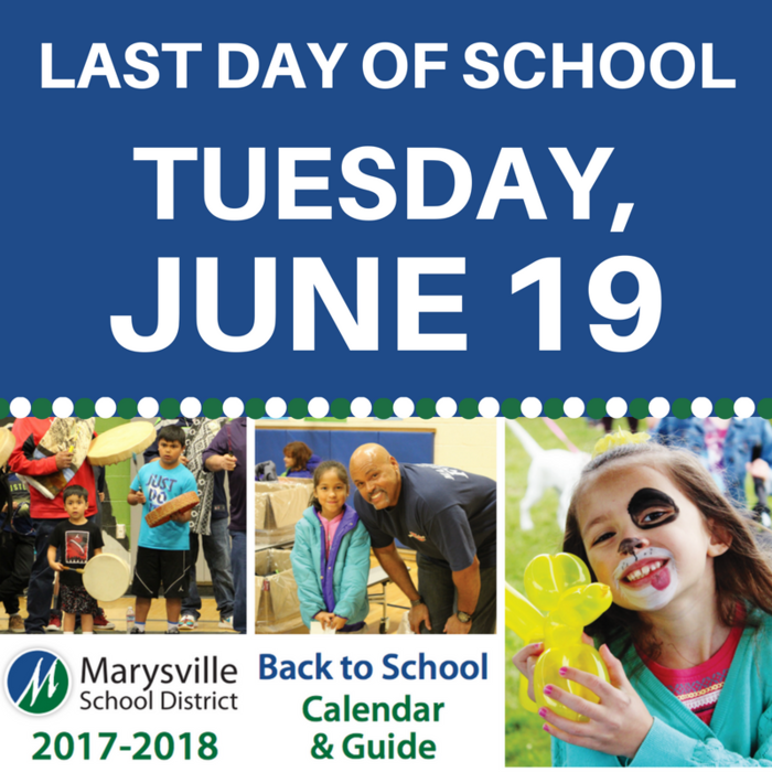 Last day of school is Tuesday, June 19