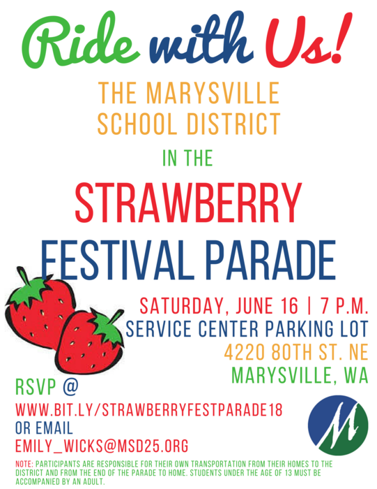 Strawberry Festival Parade, Saturday, June 16, 7 p.m. at the Service Center Parking Lot, 4220 80th Street NE, Marysville WA 98270