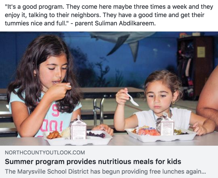 Photo: Summer program Provides nutritious meals for kids. Courtesy of the North County Outlook: Norah Abdilkareem, left, and Sarah Abdilkareem eat at one of the lunches provided by the Marysville School District at Shoultes Elementary during the summer on July 12.