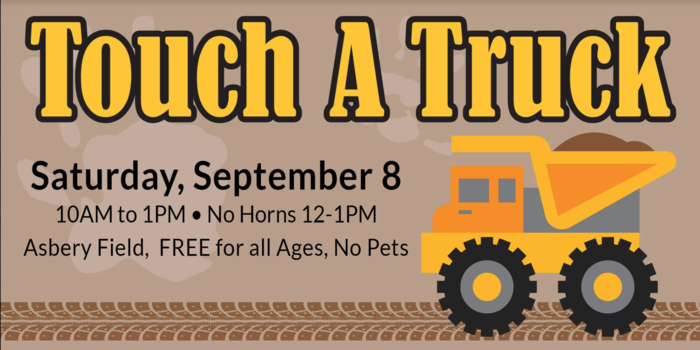 Touch a Truck: Saturday, September 8, 10 a.m. - 1 p.m. Asbery Field, 499 Alder Ave, Marysville, WA 98270 - Free for all ages, no pets