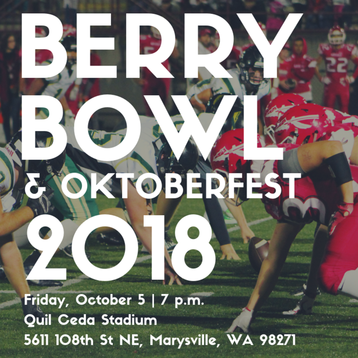 Berry Bowl and Oktoberfest 2018 | Friday, October 5, 2018 | 7 p.m. at Quil Ceda Stadium