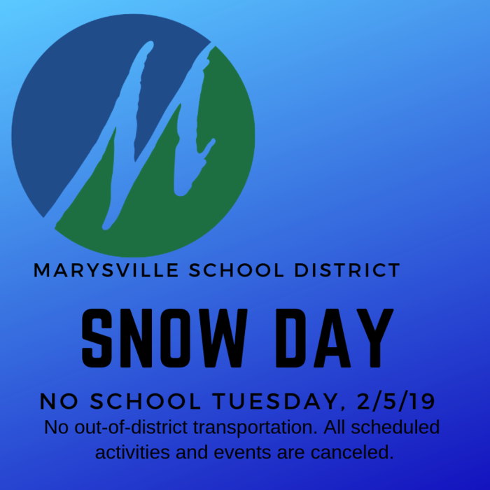 Snow Day - Schools Closed 2/5/19