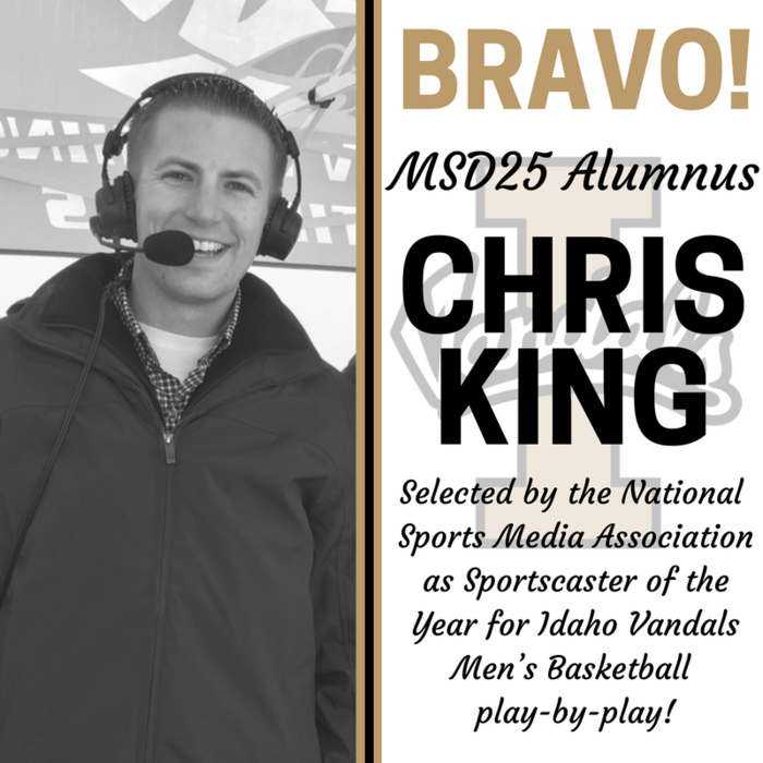 Way to go, #MSD25 Alumnus Chris King! Selected as  Sportscaster of the Year for Idaho Vandals Men's Basketball play-by-play by the National Sports Media Association!