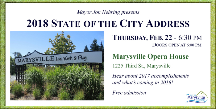State of the City Address at the Marysville Opera House at 1225 Third Street, Marysville WA 98270. Free Admission!