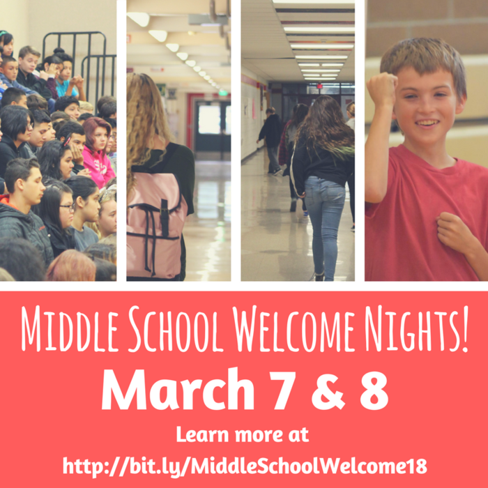 Middle School Welcome Nights: March 7 & 8 - Learn more at http://bit.ly/MiddleSchoolWelcome18