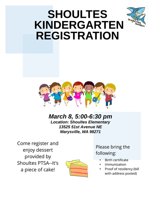 Shoultes Kindergarten Registration Thursday, 3/8. 5-6:30pm.